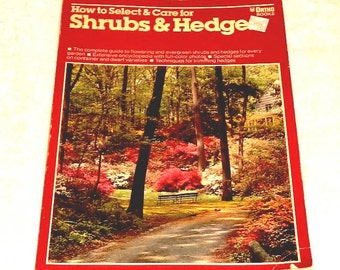 How To Select & Care For Shrubs and Hedges Vintage Ortho Book