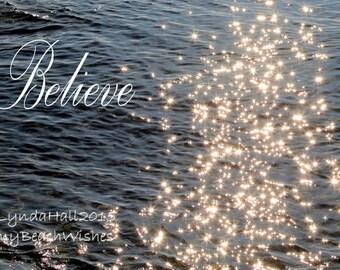 Beach Theme Photo Print- Believe in Stars, ocean photography, word art, uplifting sentiment, believe photo, stars, inspirational home decor