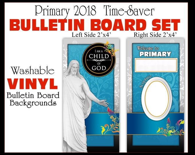 Primary Bulletin Board 2018 I Am A Child Of God - Vinyl Poster backgrounds - Companion listing to matching printables