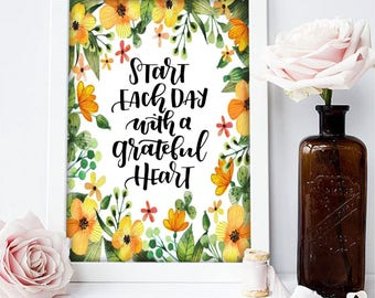 Start each day with a grateful heart - Digital art print.