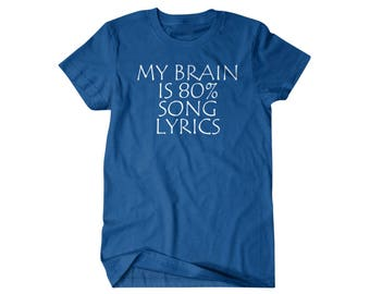 Lyrics shirt, music gift, music lover, gift for him, and her, hilarious tees