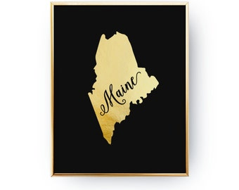 Maine Print, Maine State Print, Real Gold Foil Print, USA State Poster, Maine State Map, Gold USA State, Maine Silhouette, Black Background