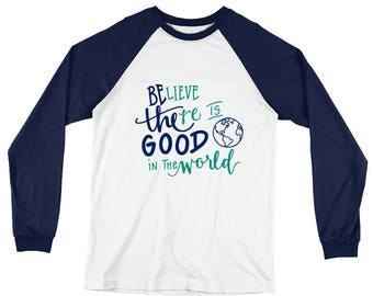 Be The Good - Human Rights Gift - Gift for Her - Gift for Woman - Gifts for Women - Resist - Bella Canvas Long Sleeve Raglan Baseball TShirt