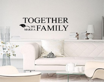 Together We Make A Family Wall Lettering Vinyl Words