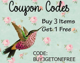 Coupon Code: Buy 3 Get 1 Free of the items in the shop The code is BUY3GETONEFREE
