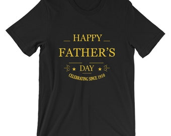Happy Father's Day 1910 T-Shirt