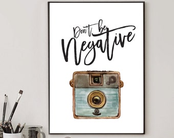 Motivational Print, Motivational Poster, Camera Poster, Typography Print, Typography Wall Art, Calligraphy print, Calligraphy Poster, Gifts