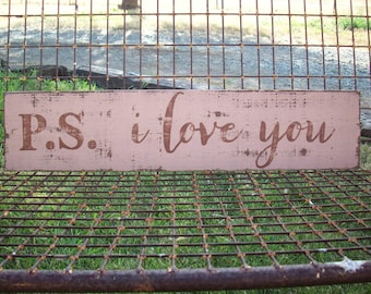 Rustic Love Sign / Cottage Beach Decor / P.S. I Love You / Rustic Wall Decor / Sweetheart Sign / I Love You / Cottage Style / Shabby Chic