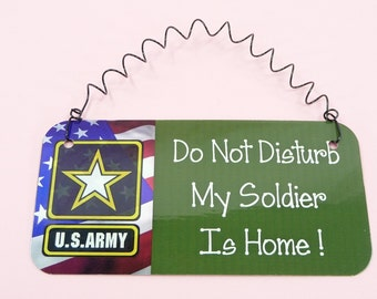 SIGN Do Not Disturb My Soldier Is Home  Spouse Girlfriend Wife US Army Gift Military Wall Hanging Decor Cute Metal Small Twisted Wire