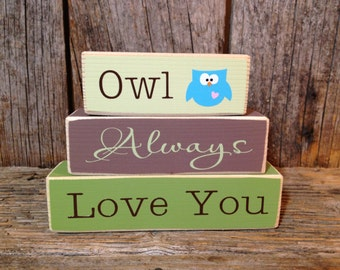 Owl blocks, Always Love You sign,  mini stacker, wood block set, mini wood stacker, owl decor, owl sign, owl always love you blocks