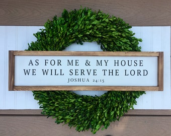 As for me & my house we will serve the Lord | Home Decor | Joshua 24:15 | Shelf Sitter