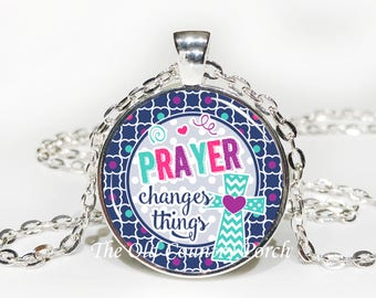 Prayer Changes Things -Glass Pendant Necklace/Bible Verse/Scripture/Christian Gift/Faith Necklace/Baptism Gift