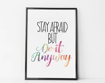 Carrie Fisher Quote - Stay Afraid, But Do It Anyway - Carrie Fisher Poster / Canvas / Print - Carrie Fisher Sayings - Inspirational Wall Art