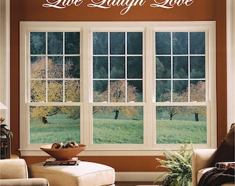 custom LIVE LOVE LAUGH wall decal home decor - any color
