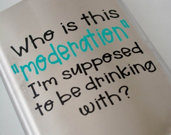 Drink With Moderation Flask Gift - 8oz Stainless Steel
