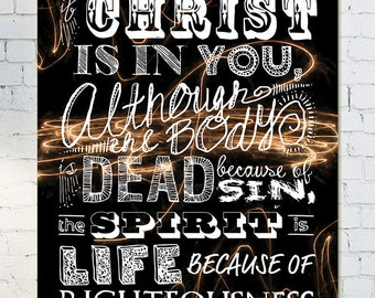 "Romans 8:10 Poster - 13"" x 19"""