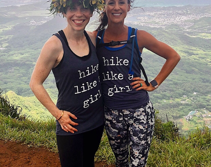 Women's Tank Top-Hike Like A Girl Tank Top-Hiking Tank-Racerback Tank- Women's Shirt- Shirt for Women- Hiking Shirt- Clothing for Women