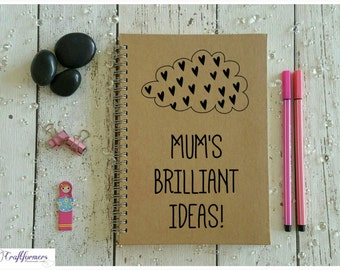 Mum's Brilliant Ideas Notebook, A5 Notepad, Jotter, Stationery Gift, Notepad, Personalised Notebook, Gift Ideas for Mum, Journal, Paper