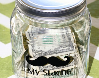 "Vinyl Decal ""My Stache"" with Mustache Decal to label jar.  Great Gift. Choose Your COLOR."
