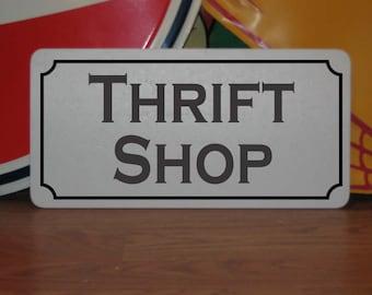 THRIFT SHOP Metal sign