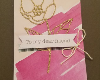 To My Dear Friend Card