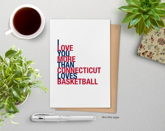 Mothers Day Card, UConn Basketball Card, I Love You More Than Connecticut Loves Basketball Card, Sports Gift, Free U.S. Shipping