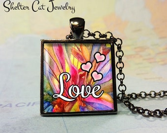 "Love and Hearts Pendant - 1"" Square Necklace or Key Ring - Handmade Wearable Photo Art Jewelry"