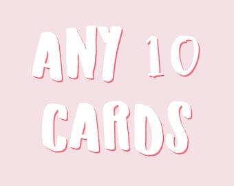 Any 10 Cards | Mix and Match Cards | Multi Buy | Card Bundle | Mix & Match | Bulk Cards | Greeting Card Set | Pack of Cards | Choose Any