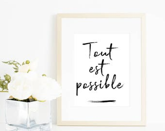 TOUT EST POSSIBLE | Instant Download | French | Printable art | Hand Lettering | Motivational Print | Inspirational Quote | Printable Quote,