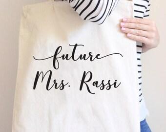 Future Mrs, future mrs bag, wife tote, Bride Tote Bag, Bride, Wedding, Wedding tote, Bride gift, mrs tote, bridal shower gift