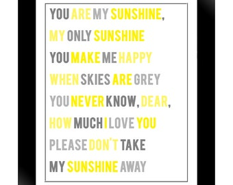 You are my Sunshine, My Only Sunshine - 8x10 photographic print of typography design, grays and yellows, wall art