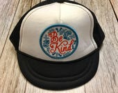 Unisex Infant Trucker Hat- Be Kind Patch- 0-6 Months