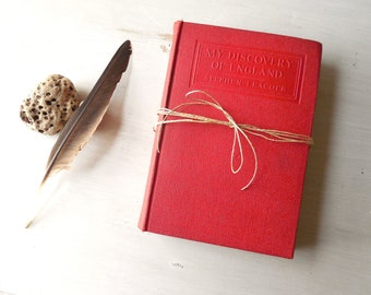 1920's Humor & Travel Book 'My Discovery of England' Vintage Original Hardbound by Stephen Leacock- Dodd Mead Co.  /0739