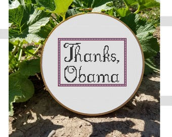 Thanks, Obama Cross Stitch Pattern