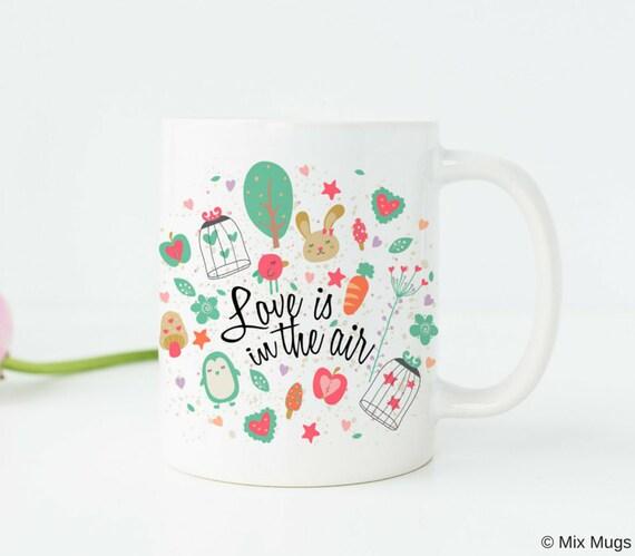 Mugs With Quotes Mugs With Saying Love Quote Coffee Mug Girlfriend Gift Girlfriend Birthday Gift Couples Gift Cute Mug Cute Wedding Gift V