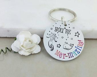 Mermaid Gift, You're mermazing, Best Friend Keyring, sister gift, Mystical Keychain, Believe in magic, under the sea gift, little mermaid