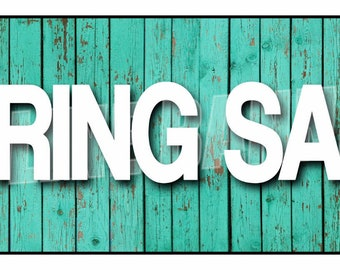 Spring Sale Banner Sign Seasonal Discounts Advertising 14oz Vinyl -- MULTIPLE SIZES