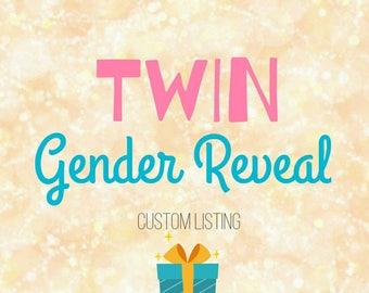 Twins Gender Reveal - Custom