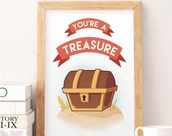 Treasure print, You're a treasure, Kids wall art, Kids room art, Nursery art, Kids quote poster, Nursery baby art, Baby room print, Kids art