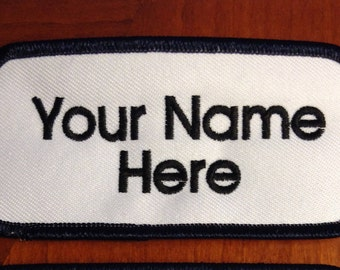Custom Embroidery ( Personalized) Embroidered Name Tag Patch white /Black