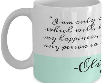 Jane Austen Book Gifts - Pride and Prejudice Quote Mug, Elizabeth Bennett