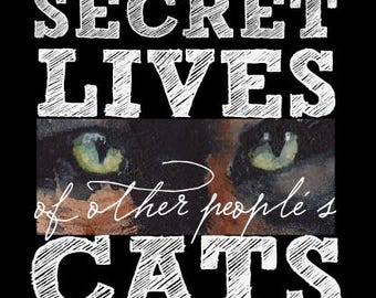 Secret Lives of Other People's Cats, professionally printed, softbound book