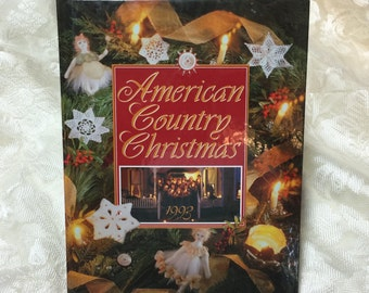 American Country Christmas 1993 Christmas Craft and Recipe Ideas Holiday Craft Ideas
