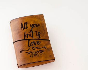 Custom Traveler's Notebook Cover // All You Knit is Love // Field Notes Pocket Size // Fits 3.5 x 5.5 inserts