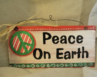 Peace on earth hand painted wooden sign