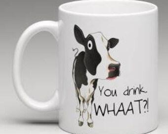Mug mug: You Drink... WHAAT?!