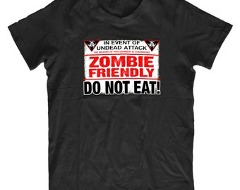 Do Not Eat Zombie Friendly - Funny Mens & Ladies Zombie T-shirt