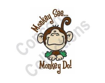 Monkey - Machine Embroidery Design, Monkey See Monkey Do