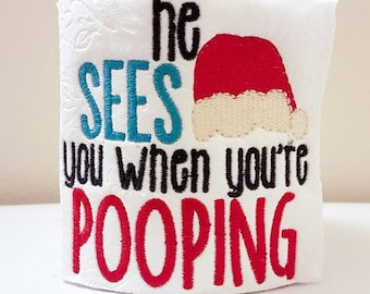 Christmas Embroidered Toilet - He Sees You