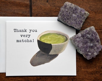 Blank Note Card, Matcha Pun, Thank You Card, Thank You Very Matcha, Thank You Note